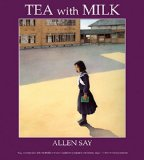 Multicultural Picture Books about Immigration: Tea With Milk
