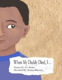 Multicultural Children's Books about Fathers: When My Daddy Died, I...
