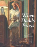 Multicultural Children's Books about Fathers: When Daddy Prays