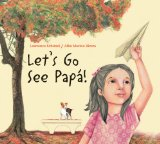 Multicultural Children's Books about Fathers: Let's Go See Papa!
