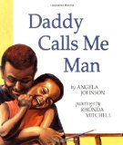 Multicultural Children's Books about Fathers: Daddy Calls Me Man