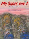 Multicultural Picture Books about Immigration: My Shoes and I