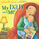 Multicultural Children's Books about Fathers: My Dad and Me