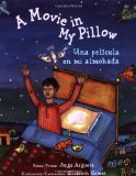 Multicultural Picture Books about Immigration: A Movie In My Pillow