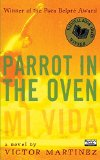 Pura Belpré Award Winners: Parrot in the Oven: Mi Vida