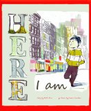 Multicultural Picture Books about Immigration: Here I Am