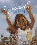Children's Books celebrating Juneteenth: Juneteenth for Mazie