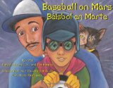 Multicultural Children's Books about Fathers: Baseball on Mars