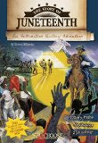 Children's Books celebrating Juneteenth: The Story of Juneteenth