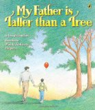 Multicultural Children's Books about Fathers: My Father is Taller Than a Tree