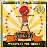 Children's Books set in Mexico: Nino Wrestles The World