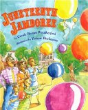 Children's Books celebrating Juneteenth: Juneteenth Jamboree