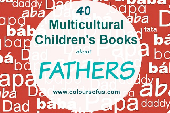d038a2872cb 40 Multicultural Children s Books about Fathers