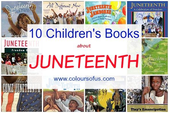 10 Children's Books celebrating Juneteenth