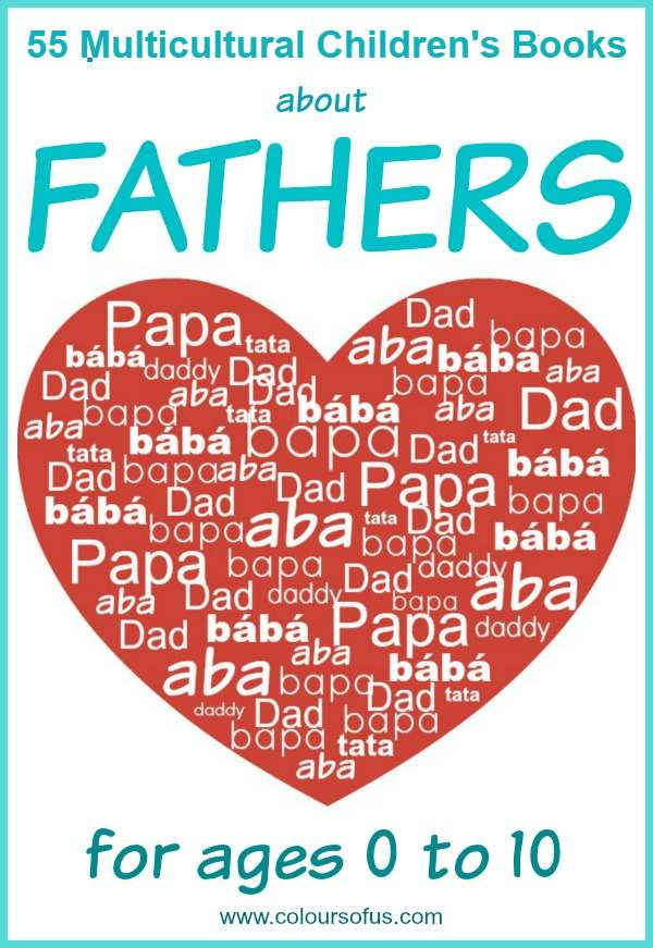 55 Multicultural Children's Books about Fathers