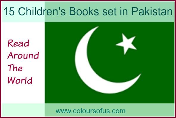 15 Children's Books set in Pakistan