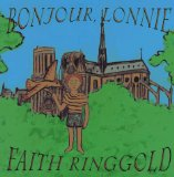 Author Spotlight: Faith Ringgold: Bonjour Lonnie