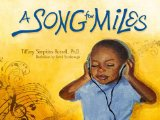 Multicultural Children's Books based on famous songs: A Song For Miles