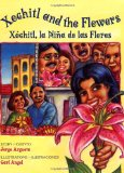 Carl Angel: Xochitl and the Flowers