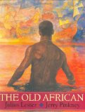 Julius Lester: The Old African