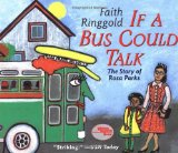 Author Spotlight: Faith Ringgold: If a bus could talk