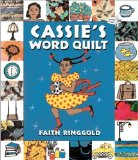 Author Spotlight: Faith Ringgold: Cassie's Word Quilt