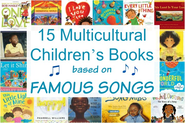 15 Multicultural Children's Books based on famous songs