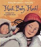 Multicultural Lullabies: Hush, Baby, Hush!