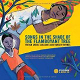 Multicultural Lullabies: Songs in the Shade of the Flamboyant Tree