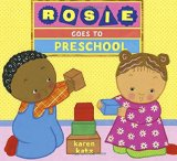 Multicultural Children's Books about school: Rosie goes to preschool