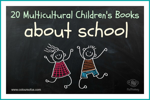 20 Multicultural Children's Books about school