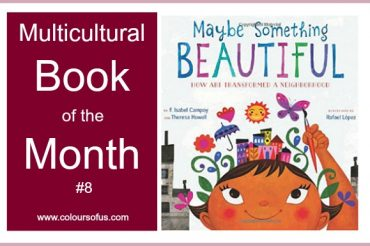 Multicultural Book of the Month: Maybe Something Beautiful