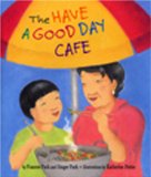 Multicultural Children's Books about grandparents:: The Have a Good Day Cafe