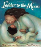 Multicultural Children's Books about grandparents: Ladder To The Moon