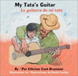 Multicultural Children's Books about grandparents: My Tata's Guitar