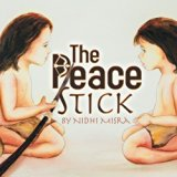 Multicultural Children's Books about peace: The Peace Stick