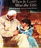 Multicultural Children's Books about grandparents: When Jo Louis won the Title