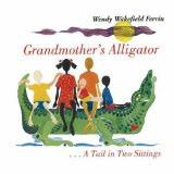 Multicultural Children's Books about grandparents: Grandmother's Alligator