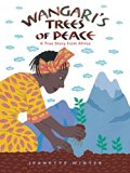 Multicultural Children's Books about peace: Wangari's Trees of Peace