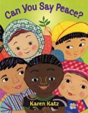 Multicultural Children's Books about peace: Can You Say Peace?