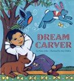 Children's Books set in Mexico: Dream Carver