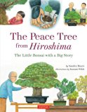 Multicultural Children's Books about peace: The Peace Tree from Hiroshima