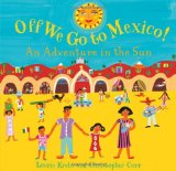 Children's Books set in Mexico: Off We Go To Mexico