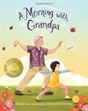 Multicultural Children's Books about grandparents: A Morning with Grandpa