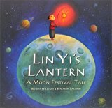 Children's Books about the Chinese Mid-Autumn Moon Festival: Lin-Yi's Lantern