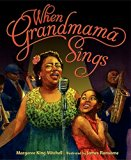 Multicultural Children's Books about grandparents: When Grandma Sings