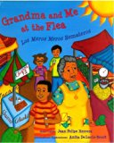 Multicultural Children's Books about grandparents: Grandma and Me at the Flea