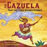 Children's Books set in Mexico: The Cazuela That The Farm Maiden Stirred
