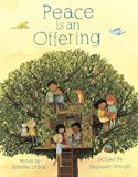 Multicultural Children's Books about peace: Peace is an Offering