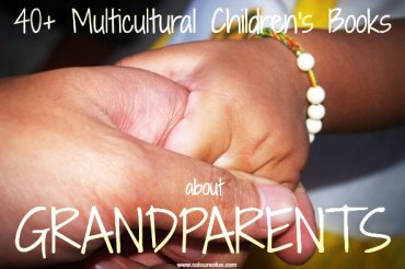 40+ Multicultural Children's Books about Grandparents